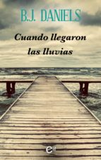 CUANDO LLEGARON LAS LLUVIAS