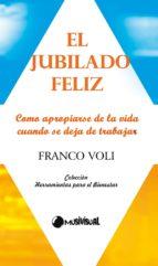 El jubilado feliz (ebook)