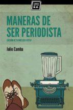 MANERAS DE SER PERIODISTA