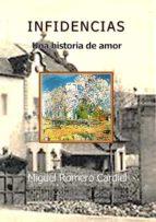 INFIDENCIAS     UNA HISTORIA DE AMOR