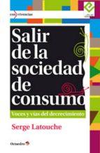 Salir de la sociedad de consumo (ebook)