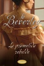 La prometida rebelde (ebook)