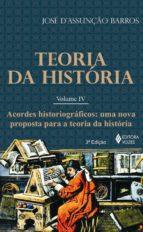 TEORIA DA HISTÓRIA - VOL. IV