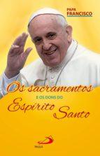 Os Sacramentos e os Dons do Espírito (ebook)