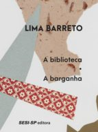 A biblioteca | A barganha (ebook)