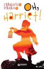 Oh, Harriet! (ebook)