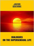 Dialogues on the Supersensual Life  (ebook)