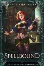 Spellbound - The Jade Forest Chronicles 2 (ebook)