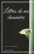 Lettres de ma chaumière (ebook)
