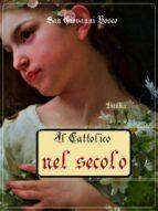 Il cattolico nel secolo (ebook)