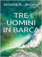 Tre uomini in barca (ebook)