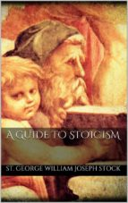 A Guide to Stoicism  (ebook)