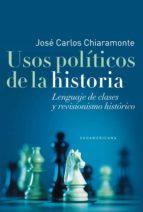 Usos políticos de la historia (ebook)