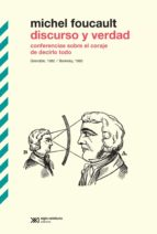 Discurso y verdad: Conferencias sobre el coraje de decirlo todo. Grenoble, 1982 / Berkeley, 1983 (ebook)