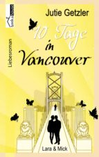 LARA & MICK - 10 TAGE IN VANCOUVER 1A