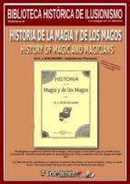 HISTORIA DE LA MAGIA Y DE LOS MAGOS (ebook)