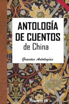 ANTOLOGÍA DE CUENTOS DE CHINA (ebook)