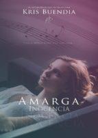 AMARGA INOCENCIA (ebook)