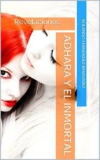 ADHARA Y EL INMORTAL (ebook)