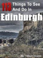 113 Things To See And Do In Edinburgh (ebook)