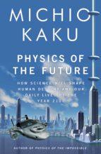 Physics of the Future (ebook)