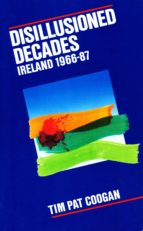 Disillusioned Decades - Ireland 1966-87 (ebook)