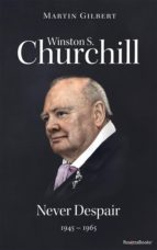 Winston S. Churchill: Never Despair, 1945–1965 (Volume VIII) (ebook)