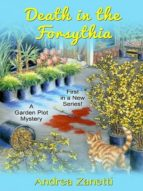 DEATH IN THE FORSYTHIA