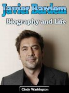 JAVIER BARDEM: BIOGRAPHY AND LIFE