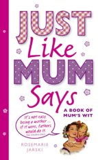 Just Like Mum Says (eBook)