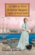 Le Coffre Au Trésor De Docteur Margaret (ebook)