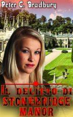 Il Delitto Di Stonebridge Manor (ebook)