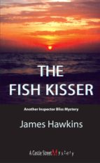 The Fish Kisser (ebook)