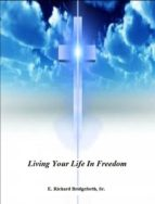 Living Your Life In Freedom (ebook)