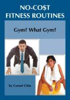 Gym, What Gym? (ebook)