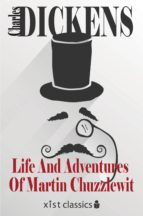 Life And Adventures Of Martin Chuzzlewit (ebook)