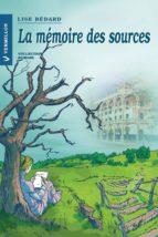 La mémoire des sources (ebook)
