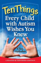 Ten Things Every Child with Autism Wishes You Knew (ebook)