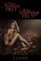 The Novice Prey & The Daring Prey (ebook)