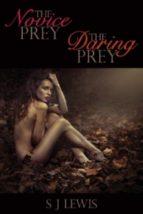 The Novice Prey & The Daring Prey (ebook)
