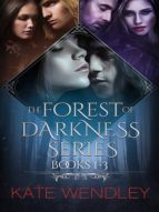THE FOREST OF DARKNESS SERIES BOOKS 1-3
