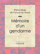 Mémoire d'un gendarme (ebook)