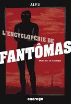 L'Encyclopédie de Fantômas (ebook)
