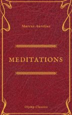 The Meditations of Marcus Aurelius (Olymp Classics) (ebook)