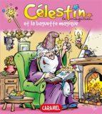 Célestin le magicien et la baguette magique (ebook)