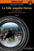 La folle enquête Ferron (ebook)