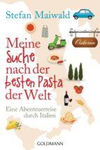 Meine Suche nach der besten Pasta der Welt (ebook)
