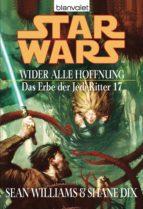 Star Wars. Das Erbe der Jedi-Ritter 17. Wider alle Hoffnung (ebook)