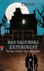 Das Nagurski-Experiment - In der Gruft der Mönche (ebook)