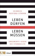 Leben dürfen – Leben müssen (ebook)